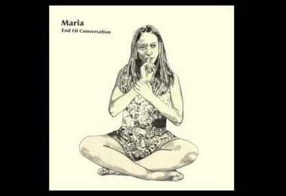 Dagens låttips: Maria - End of conversation