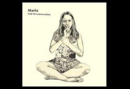 Dagens låttips: Maria - End of conversation